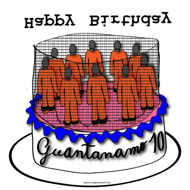 Happy Birthday Guantanamo